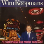 1984 Wim Koopmans, I'll go where the music takes me.jpg
