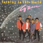 1985 G'Race, Nothing In This World.jpg