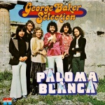 1975 George Baker Selection, Paloma Blanca album.jpg