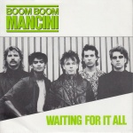 1986 Boom Boom Mancini, Waiting For It All .jpg