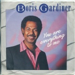 1986 Boris Gardner, You're Everything To Me.jpg