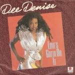 1986 Dee Denise, Love's gotta do it.jpg