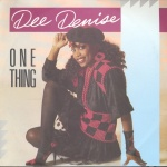 1986 Dee Denise, One thing.jpg