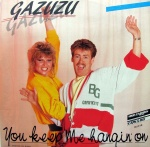 1986 Gazuzu, You keep me.jpg