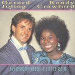 1986 Gerard Joling & Randy Crawford, Everybody needs a little rain.jpg
