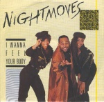 1987 Nightmoves, I wanna feel your body.jpg