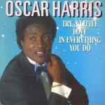 1987 Oscar Harris, Try a little love.jpg
