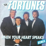 1987 The Fortunes, When your heart speaks.jpg