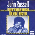 1976 John Russell, I never loved a woman 2.jpg