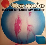 1989 Cat Club, Never change my heart 1.jpg