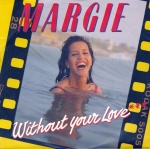 1990 Margie, Without your love.jpg