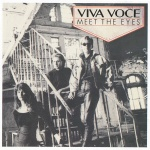 1990 Viva Voce, Meet the eyes.jpg