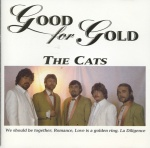 1995 The Cats, Good for gold.jpg