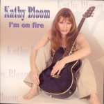 2003 Kathy Bloom, I'm on fire.jpg