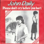 1983 John Daily, Please don't cry.jpg